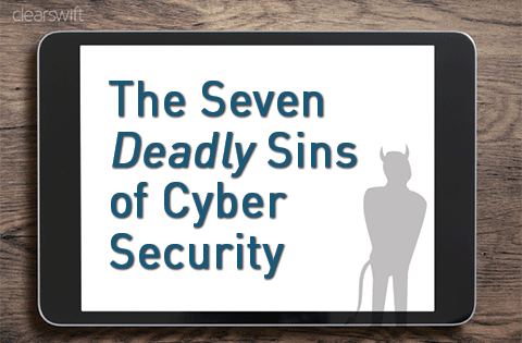The Seven Deadly Sins of Cyber Security