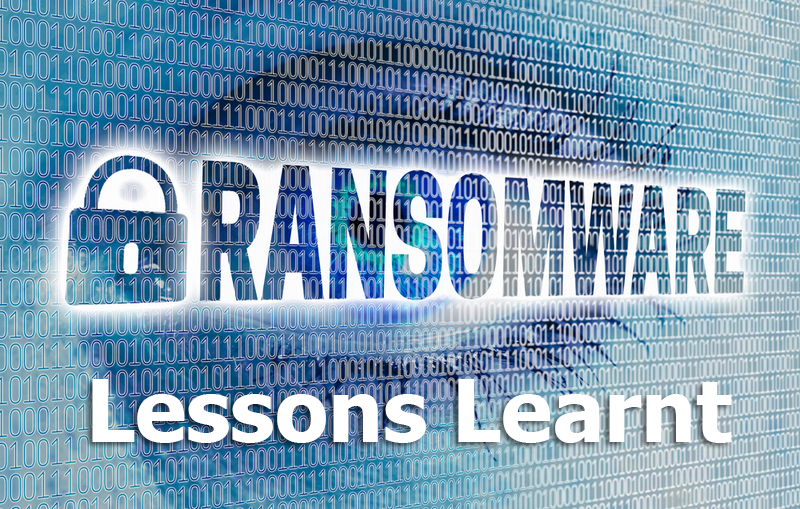 Ransomware - Leassons learnt
