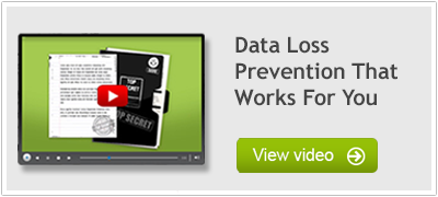 Data Loss Prevention that works for you video