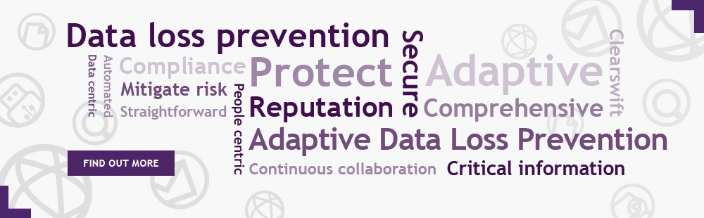 Adaptive Data Loss Prevention - The unique solution to preventing the loss of sensitive data and enabling secure collaboration
